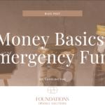Money Basics – Emergency Fund
