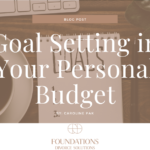 Goal Setting in Your Personal Budget