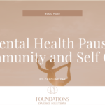 Mental Health Pause: Community and Self Care