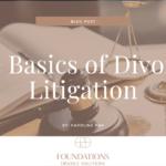 The Basics of Divorce: Litigation