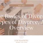 The Basics of Divorce: Types of Divorce, An Overview